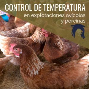 control de temperatura en explotaciones avicolas y porcinas