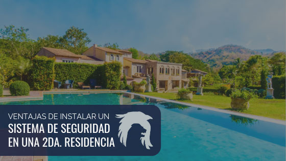 VENTAJAS SISTEMA DE SEGURIDAD SEGUNDA RESIDENCIA