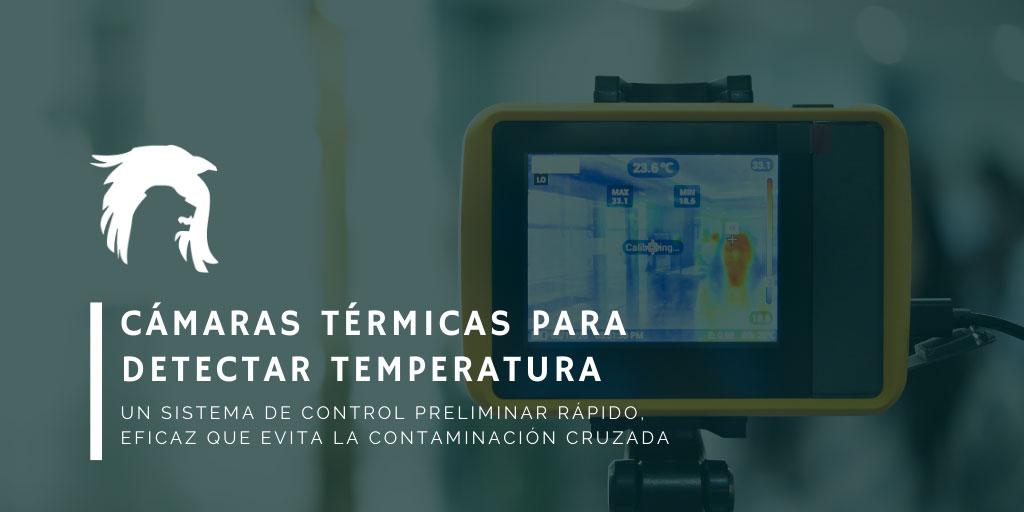 cámaras térmicas para detectar la temperatura