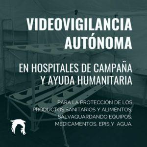 Videovigilancia autónoma hospitales de campaña
