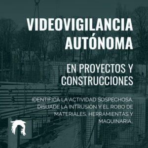 Videovigilancia autonoma en construcciones